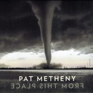 From This Place, das neue Album von Pat Metheny, bildet den Querschnitt aus 40 Jahren Kreativität